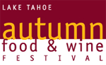 Lake Tahoe Autumn Food and Wine Festival