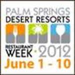 Palm Springs Desert Resorts Restaurant Week