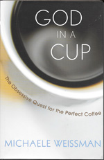 """God in a Cup"" by Michaele Weissman"