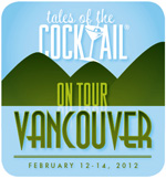 Tales of the Cocktail: Vancouver