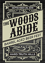 The Woods Abide Barrel Aged Beerfest