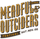 Meadful Things and Outciders Festival
